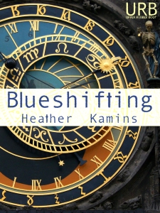 Blueshifting by Heather Kamins, a poetry chapbook from Upper Rubber Boot Books